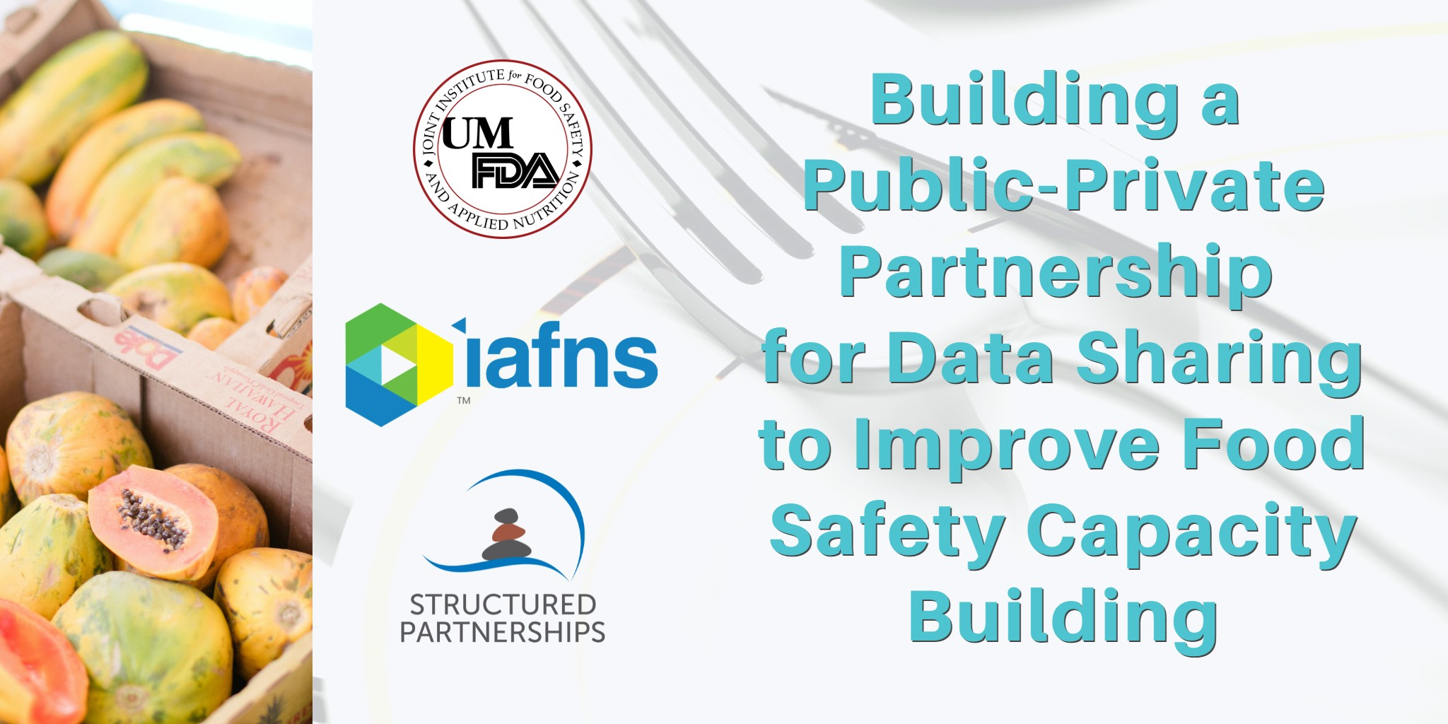 IAFNS PPP Food Safety Capacity Building